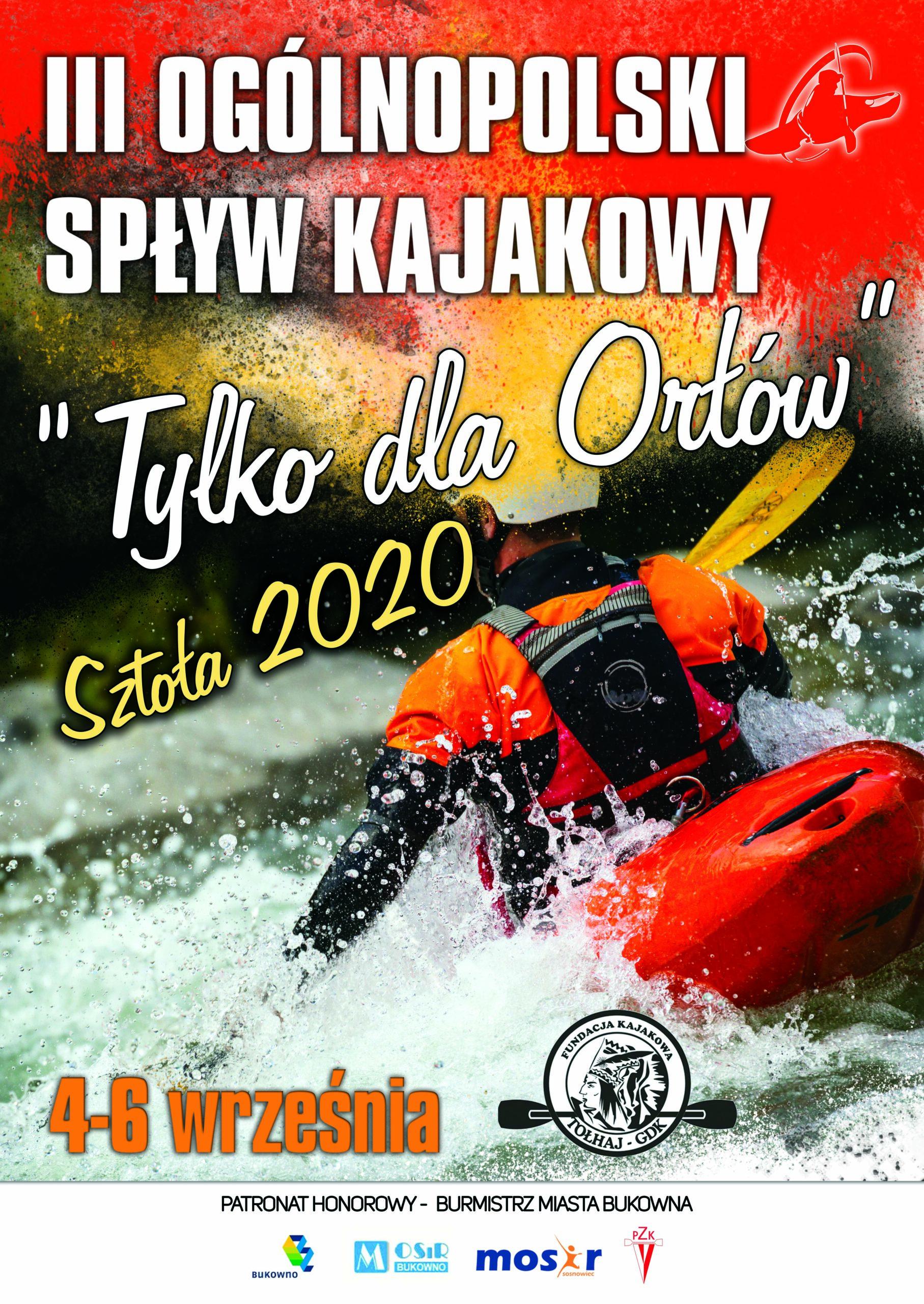 """III Ogólnopolski Spływ Kajakowy SZTOŁA 2020 """"TYLKO DLA ORŁÓW"""""""